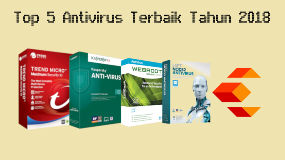 Top 5 Antivirus Terbaik Tahun 2018